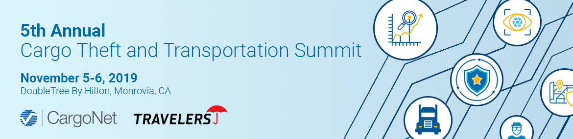 2019 Cargo Theft and Transportation Summit